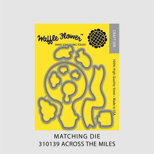 WFC_310139_Across_the_Miles_Matching_Die